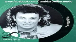 Sebastian - Inolvidables 20 Grandes Éxitos (Enganchado) Cumbias Del Recuerdo