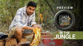 In The Jungle - Raja Rasoi Aur Andaaz Anokha | Episode 18 - Preview