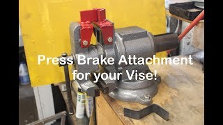 Press Brake Attachment for Your Vise!