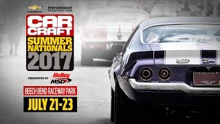 Loud. Fast. Real. Car Craft Summer Nationals returns July 21-23!