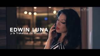 Edwin luna y la trakalosa de Monterrey Ft Horóscopos de Durango - Díselo Tú