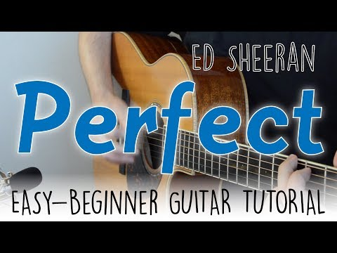 """""""Perfect"""" Guitar Tutorial - Ed Sheeran 