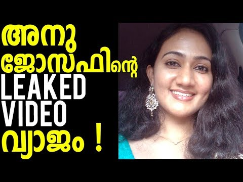 Xxx Mp4 Serial Actress Anu Joseph 39 S That Leaked Video Was Fake 3gp Sex