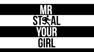MR. STEAL YOUR GIRL | EPISODE 8