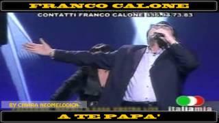 Franco Calone - A te ...papà - Cd 2013