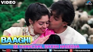 Ek Chanchal Shokh Haseena (Baaghi)