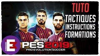 PES 2019 TUTO LE GUIDE COMPLET TACTIQUES STRATEGIES ET INSTRUCTIONS