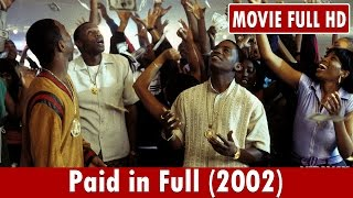Paid in Full (2002) Movie **  Mekhi Phifer, Wood Harris, Chi McBride