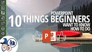 10 Things PowerPoint Beginners Want to Know How to Do