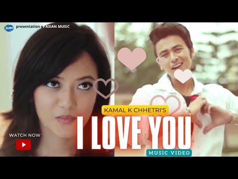 Xxx Mp4 I LOVE YOU By Kamal K Chhetri Ft Paul Shah Prakriti Shrestha Official Video 3gp Sex