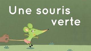 Une souris verte - Comptine traditionnelle avec paroles