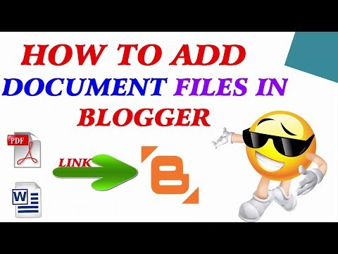 How to Add Document Files in Blogger [Tamil]