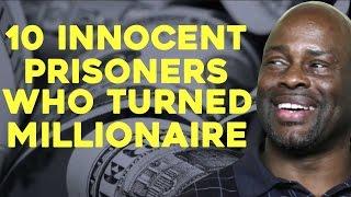 10 INNOCENT Prisoners Who Turned Millionaires
