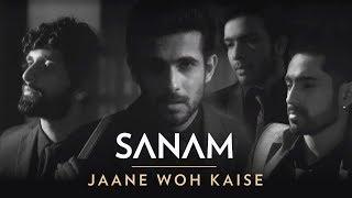 Jaane Woh Kaise | Sanam