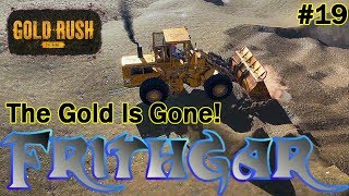 Let's Play Gold Rush The Game #19: The Gold Has Gone!