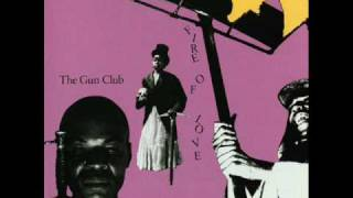 "The Gun Club - ""She"