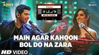 Main Agar Kahoon/Bol Do Na Zara | T-Series Mixtape | Armaan Malik & Jonita Gandhi  | Bhushan Kumar
