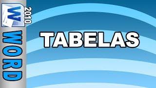 Tabelas - Microsoft Word 2010 (Aula 4)