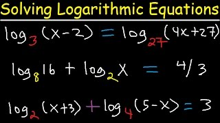 Solving Logarithmic Equations With Different Bases - Algebra 2 & Precalculus