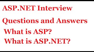 ASP.NET Interview Questions and Answers | What is ASP? | What is ASP.NET?