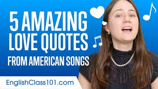 5 Amazing Love Quotes From American English Songs