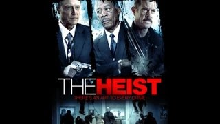 The Heist Official Trailer (2013)