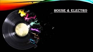 This is House & Electro !!