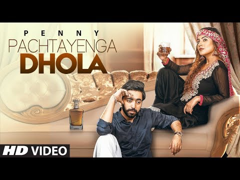 Xxx Mp4 Pachtayenga Dhola Penny Full Song Preet Hundal Latest Punjabi Songs 2018 3gp Sex