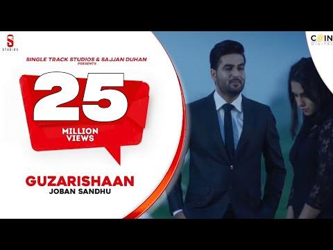 New Punjabi Songs 2016 | Guzarishaan | Joban Sandhu | 6 Million New Punjabi Songs 2017