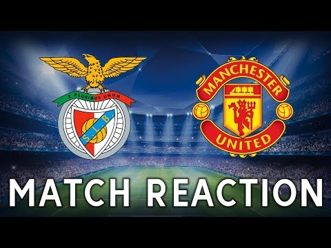 BENFICA 0-1 MANCHESTER UNITED | UEFA CHAMPIONS LEAGUE | REACTION