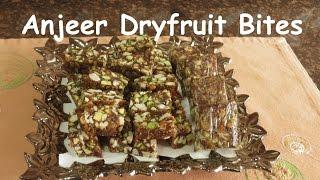 Anjeer Dryfruit Bites