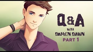 Q&A with Damien Dawn- Part 1(of 2)
