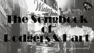The Songbook of Rodgers & Hart - Jazz, Swing & Broadway Songs