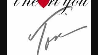 Toni Braxton - I Heart You (Single Edit)