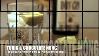 Tonic & chocolate nóng - WOIM Radio Online