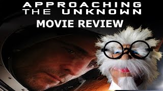Approaching The Unknown Movie Review