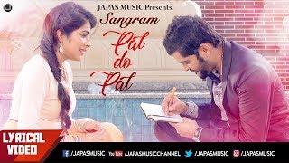 Punjabi+Song+%7C+Pal+Do+Pal+%7C+Lyrical+Video+%7C+Sangram+Hanjra+%7C+Sara+Gurpal+%7C+Japas+Music