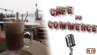 Podcast || Café du Commerce : Rencontre avec Anakine68