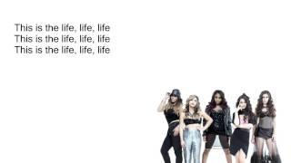 Fifth Harmony - The Life (lyrics)