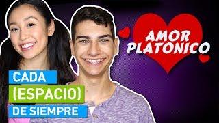 CADA AMOR PLATÓNICO DE SIEMPRE