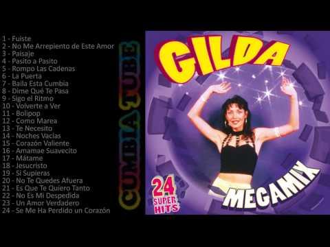 Gilda Megamix Enganchados de todos los éxitos