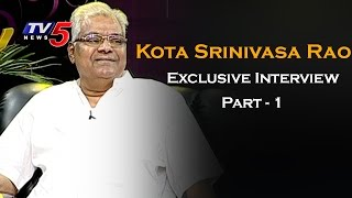 Kota Srinivasa Rao Exclusive Interview | Life is Beautiful | Part - 1 | TV5 News