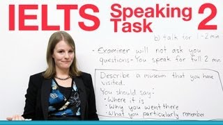 IELTS Speaking Task 2 - How to succeed