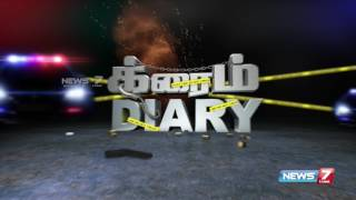 Crime Diary | 25.05.17 | Murder | Robbery | Trafficking | Investigation | News 7 Tamil