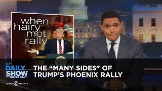 "The ""Many Sides"" of Trump"