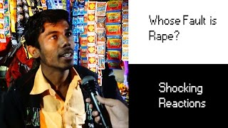 Whose Fault is RAPE | Shocking Reponses Which Will Shake You | India's Daughters Ep.1
