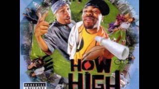 Method Man & Redman - How High ( TheSoundtrack )