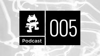 Monstercat Podcast Ep. 005