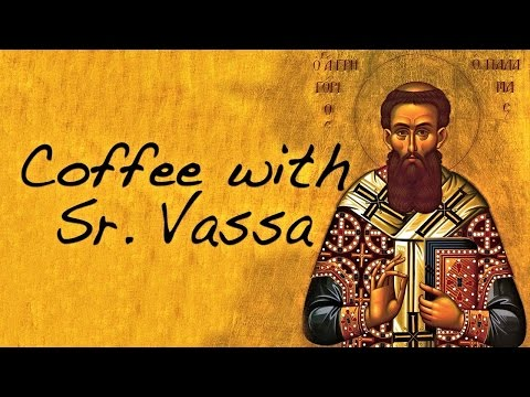 Coffee with Sister Vassa Ep.22 (3rd Week of Lent / Palamas)