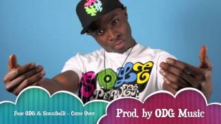 Fuse ODG & Sonniballi - Come Over (prod. by ODG Music)